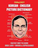 Fun & Easy! Korean - English Picture Dictionary