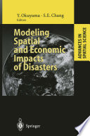 Modeling Spatial and Economic Impacts of Disasters Book
