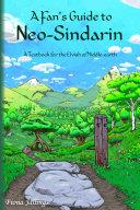 A Fan's Guide to Neo-Sindarin