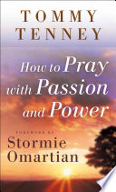 How to Pray with Passion and Power Book PDF