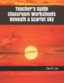 Teacher s Guide Classroom Worksheets Beneath a Scarlet Sky Book