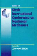 Sixth International Conference on Nonlinear Mechanics (ICNM-6)