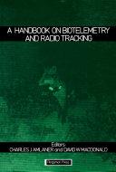 A Handbook on Biotelemetry and Radio Tracking