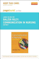 Communication in Nursing   Pageburst E Book on Kno  Retail Access Card