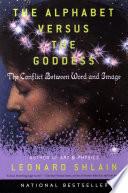 The Alphabet Versus the Goddess image