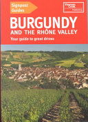 Burgandy and the Rhone Valley