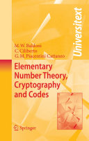 Elementary Number Theory, Cryptography and Codes