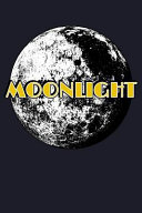 Moonlight  Blank Lined Journal to Write in   Ruled Writing Notebook