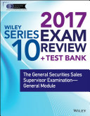 Wiley FINRA Series 10 Exam Review 2017