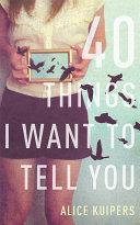 40 Things I Want To Tell You [Pdf/ePub] eBook