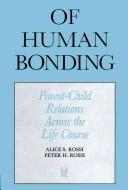 Of Human Bonding