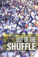 Out of the Shuffle