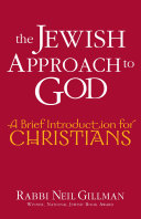 The Jewish Approach to God