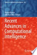 Recent Advances in Computational Intelligence