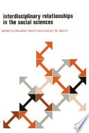 Interdisciplinary Relationships in the Social Sciences