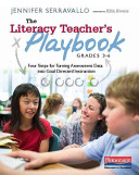 The Literacy Teacher s Playbook  Grades 3 6