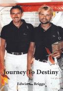 Journey to Destiny