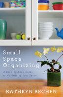 Small Space Organizing Pdf/ePub eBook