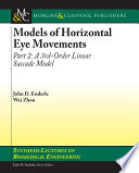 Models of Horizontal Eye Movements  Part II Book