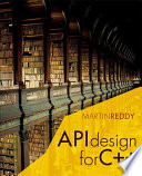 """API Design for C++"" by Martin Reddy"
