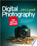 Digital Photography For Next To Nothing Book PDF