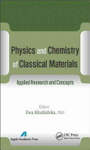 Physics and Chemistry of Classical Materials