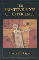 The Primitive Edge of Experience