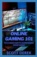 Online Gaming 101