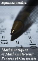 Mathématiques et Mathématiciens: Pensées et Curiosités [Pdf/ePub] eBook