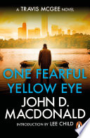 One Fearful Yellow Eye   Introduction by Lee Child