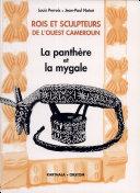 Rois et sculpteurs de l'Ouest Cameroun