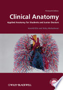 """Clinical Anatomy: Applied Anatomy for Students and Junior Doctors"" by Harold Ellis, Vishy Mahadevan"