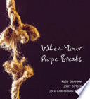 When Your Rope Breaks Book PDF