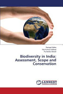 Biodiversity in India: Assessment, Scope and Conservation