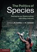 The Politics of Species