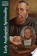 Early Anabaptist Spirituality