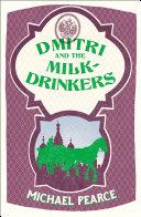 Dmitri and the Milk-Drinkers [Pdf/ePub] eBook