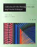 Calculus for the Managerial  Life  and Social Sciences