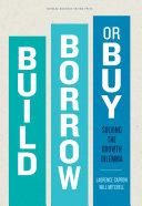 Build, Borrow, or Buy Pdf/ePub eBook