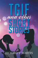 Tgif and Other Short Stories Pdf
