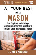 link to At your best as a mason : your playbook for building a successful career and launching a thriving small business as a mason in the TCC library catalog