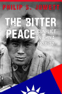 The Bitter Peace by Philip S. Jowett