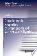 Optoelectronic Properties of Graphene Based van der Waals Hybrids