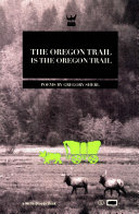 The Oregon Trail is the Oregon Trail