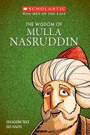 The Wisdom of Mulla Nasruddin