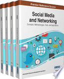 Social Media and Networking  Concepts  Methodologies  Tools  and Applications