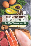 The Keto Diet Cookbook For Menwoman Over 50