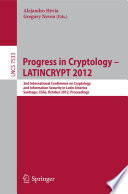 Progress in Cryptology – LATINCRYPT 2012