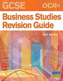 OCR (A) GCSE Business Studies Revision Guide