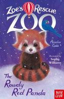 Zoe s Rescue Zoo  The Rowdy Red Panda